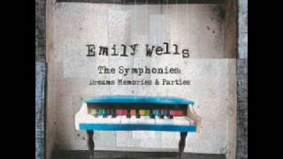 Emily Wells - Symphony 8 & the Canary's Last Take