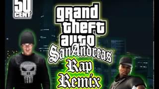 GTA San Andreas Theme Remix (Eminem feat. 50 Cent)