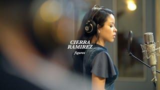 CIERRA RAMIREZ - FIGURES FT. DANNY NUCCI [COVER - JESSIE REYEZ]