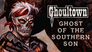 Ghoultown 'Ghost of the Southern Son' - Album Promo [Official]