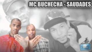 MC BUCHECHA - SAUDADES ♫♪ '
