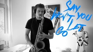 James Arthur - Say You Won't Let Go (Saxophone Cover)