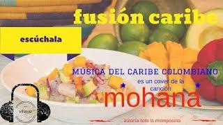 "espíritu  burlón-""La Mohana""--toto la momposina(cover por proyecto fusion caribean)"