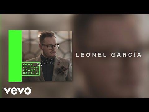 leonel-garcia-si-te-vuelvo-a-encontrar-audio-leonelgarciavevo