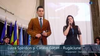 Luiza Spiridon, Cătălin Gâţan & LIVE BAND - Rugăciune