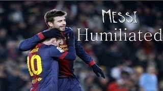 Messi Humiliated By Big Players