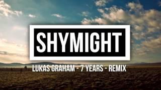 Lukas Graham - 7 Years (Festival Trap Remix)