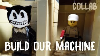 Lego Build Our Machine Song - Bendy and The INK Machine Animation / Collab