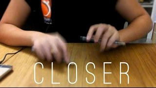 Closer - The Chainsmokers ft. Halsey (Pen Tapping Cover)
