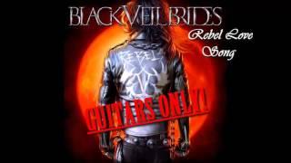 Black Veil Brides - Rebel Love Song (REQUEST - Guitars Only)