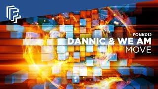 Dannic & We AM - Move