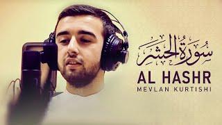 Mevlan Kurtishi - Al Hashr (22-24)