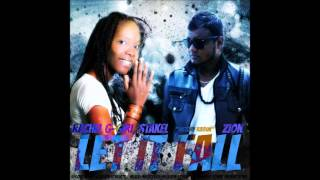 Zion Feat Rachel G Girl Stakel - Let It Fall