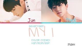 SEVENTEEN (세븐틴) - MY I |Sub. Español + Color Coded| (HAN/ROM/ESP)