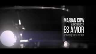 """Nuevo Videoclip """"ES AMOR - Marian Kow"""" (Trailer 1)"""