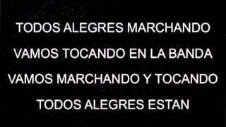 MARCHA ALEGRES MARCHANDO CON LETRA