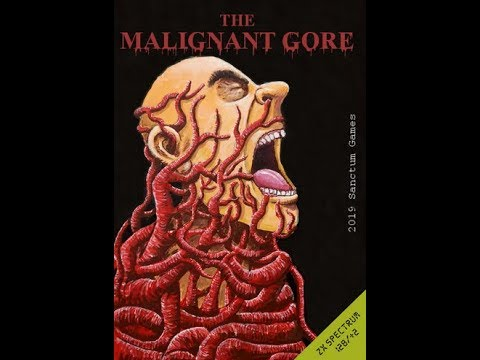 Canal Homebrew: The Malignant Gore (Sanctum Games) Spectrum