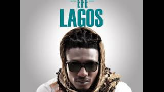 Lagos by Efe (prod by Duktor Sett) (Audio)