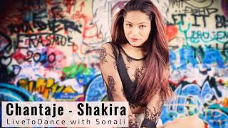 Chantaje | Shakira Ft. Maluma | Dance Cover | LiveToDance With Sonali