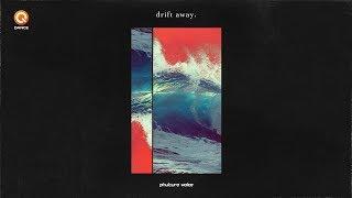 Phuture Noize - Drift Away (Official Video)