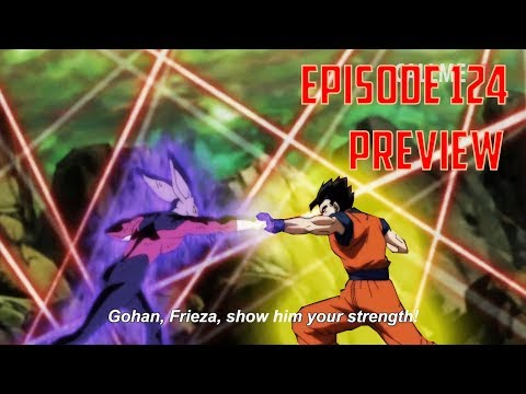 Dragon Ball Super Episode 124 Preview: GOHAN'S LAST STAND