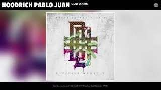Hoodrich Pablo Juan - God Damn (Audio)