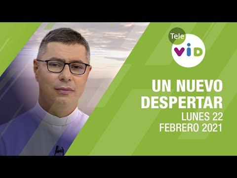 Un nuevo despertar 🌄 Lunes 22 de Febrero 2021, Padre Carlos Andrés Montoya - Tele VID