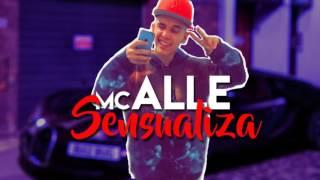 Mc Alle - Sensualiza