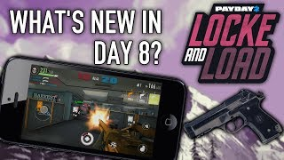 What's new in Day 8 of Locke & Load? [PAYDAY 2]