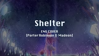 【Iza】Shelter - Porter Robinson & Madeon [Vocal Cover]