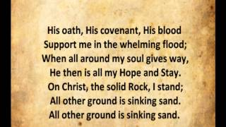 On Christ the Solid Rock I Stand with Lyrics