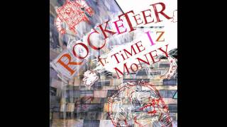 Time Iz Money - Rocketeer (Audio)