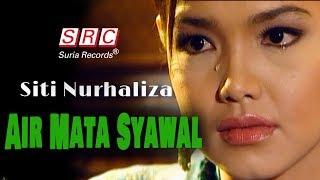 Airmata Syawal - Siti Nurhaliza