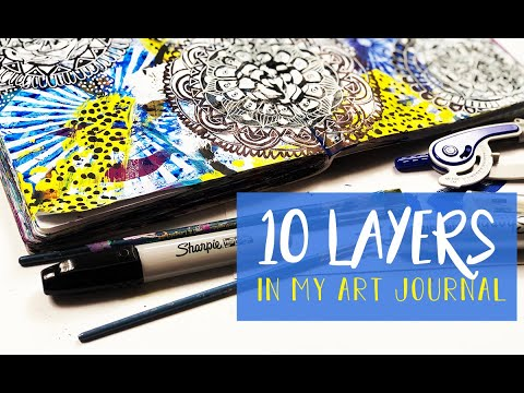 working through 10 layers in my art journal