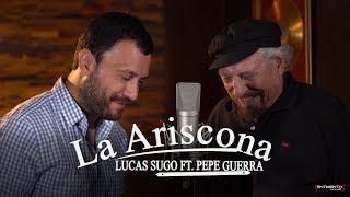 Lucas Sugo ft Pepe Guerra - La Ariscona