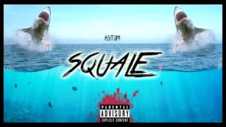 ASTOM - Squale