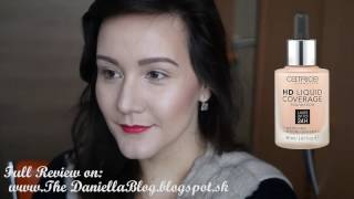 Catrice HD Coverage Foundation - Video Tutorial | TheDaniellaBlog