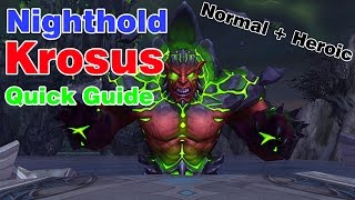 Krosus│Nighthold│QUICK GUIDE (Normal & Heroic)