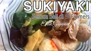 Cara Membuat Sukiyaki Rumahan Belanja di FARMERS doang!   FYFOOD