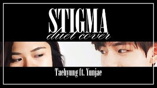 Stigma - BTS V ft. Yunjae (DUET COVER)