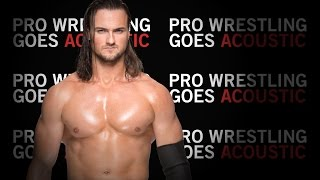 Drew McIntyre Theme Song (WWE Acoustic Cover) - Pro Wrestling Goes Acoustic