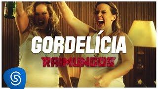 Raimundos - Gordelícia (Clipe oficial)