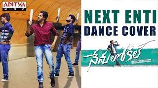 Next Enti Dance Cover by Roop Kumar Pakam, Sharanya Janjam & Sulurpet Boys | Nenu Local
