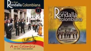 La Gran Rondalla Colombiana - Espumas