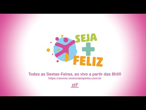 #SEJAMAISFELIZ 019 - Habito da Alimentação com Camila Costa e Mari