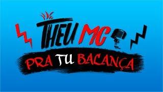 Theu mc - Pra tu balança (Lyric Video) (M7 Prod.) Lançamento 2017