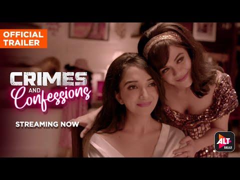 Crimes and Confessions  Streaming Now  Samikssha Bhatnagar, Ankit Bathla, Lekha Prajapati  ALTBalaji