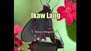 Ikaw Lang Sampler (ft. Romeo Mascariñas)