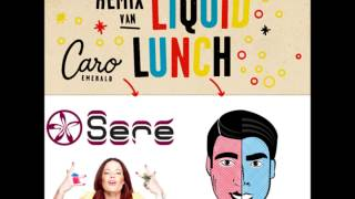 Caro Emerald - Liquid Lunch  (House Heroes & Seré bootleg)
