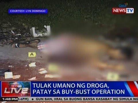 NTVL: Tulak umano ng droga, patay sa buy-bust operation